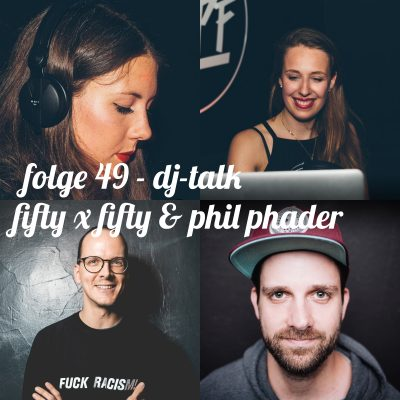 DJ Talk - Fifty x Fifty & Phil Phader